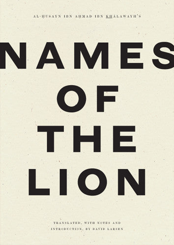 Names of the Lion, David Larsen