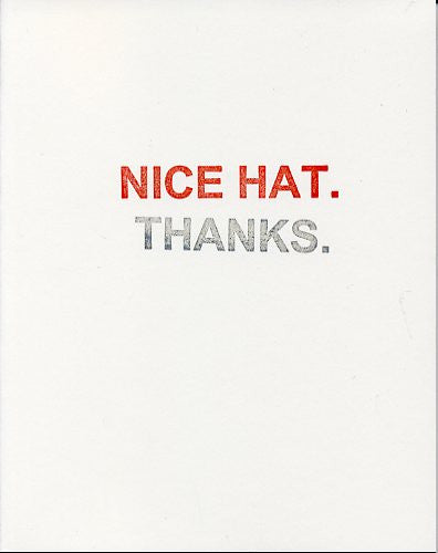 Nice Hat. Thanks. - Joshua Beckman and Matthew Rohrer