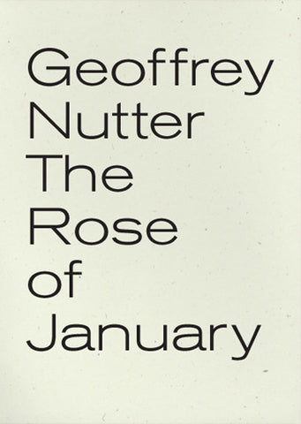 Geoffrey Nutter - The Rose of January - paperback