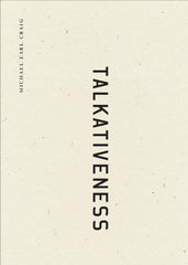Talkativeness Michael Earl Craig