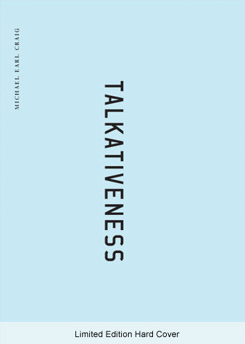 Talkativeness by Michael Earl Craig