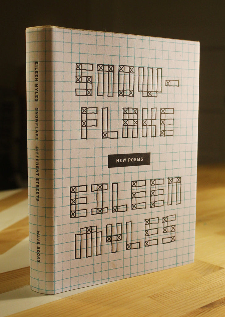 Snowflake - limited edition hard cover Eileen Myles