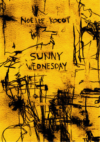 Sunny Wednesday - Noelle Kocot
