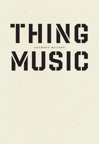 Thing Music Anthony McCann