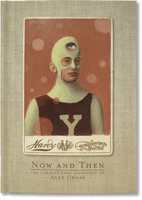 Now and Then, The Cabinet Card Paintings of Alex Gross