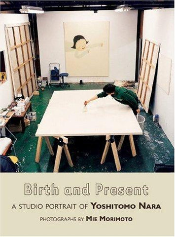 Birth and Present - A Studio Portrait of Yoshitomo Nara - SALE!