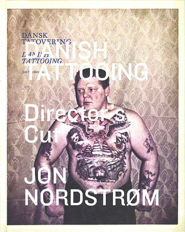 Danish Tattooing - special director's cut edition - SALE!