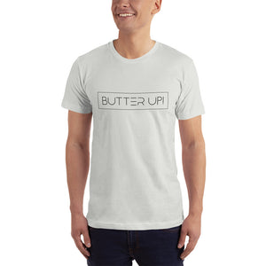 Butter Up! -Unisex Jersey T-Shirt