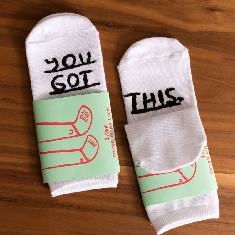 You Got This Socks