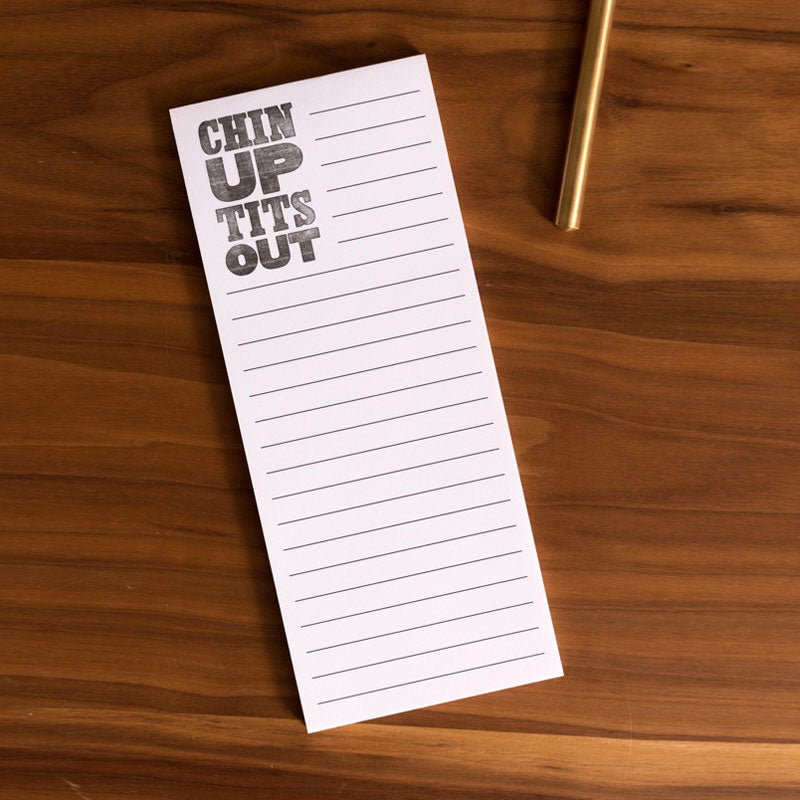 Chin Up Tits Out Notepad
