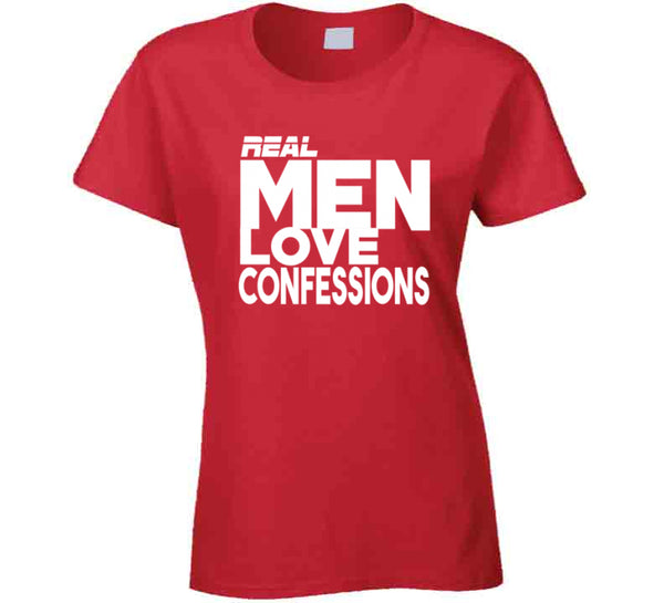 Real Men Love Confessions T-shirt for women red