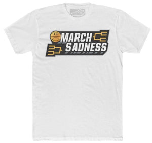 MARCH SADNESS TSHIRT