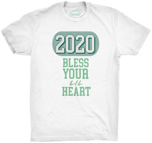 2020 Bless Your Lil Heart Tshirt White