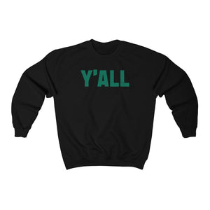 Y'ALL SWEATSHIRT GLEAMING GREEN