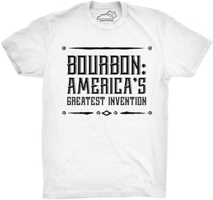 BOURBON: AMERICA'S GREATEST INVENTION TSHIRT White