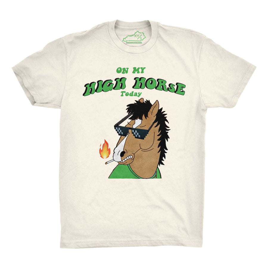 ON MY HIGH HORSE TSHIRT