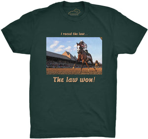 The Law Won Tshirt Forest Green