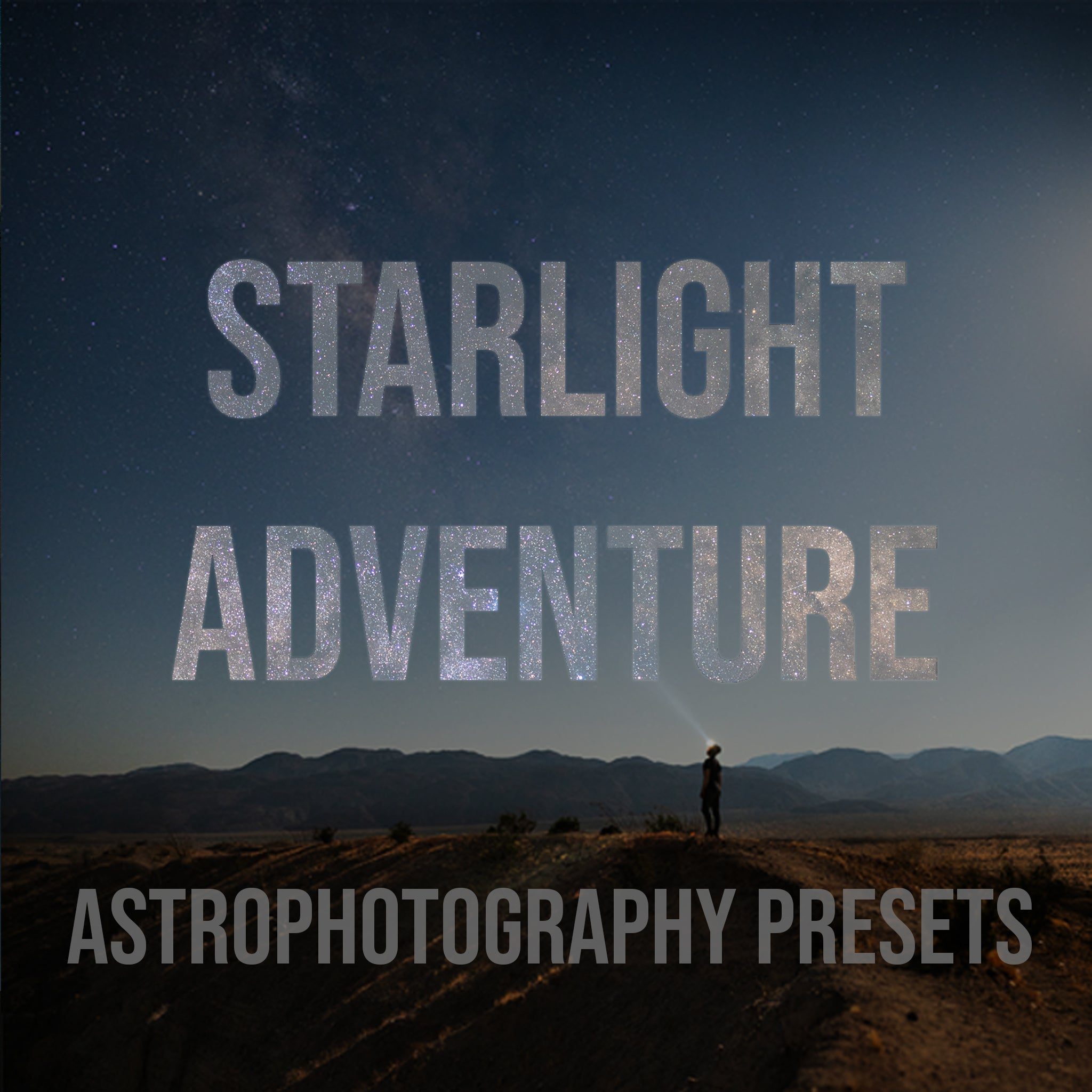 Starlight Adventure - Astrophotography Presets for Lightroom