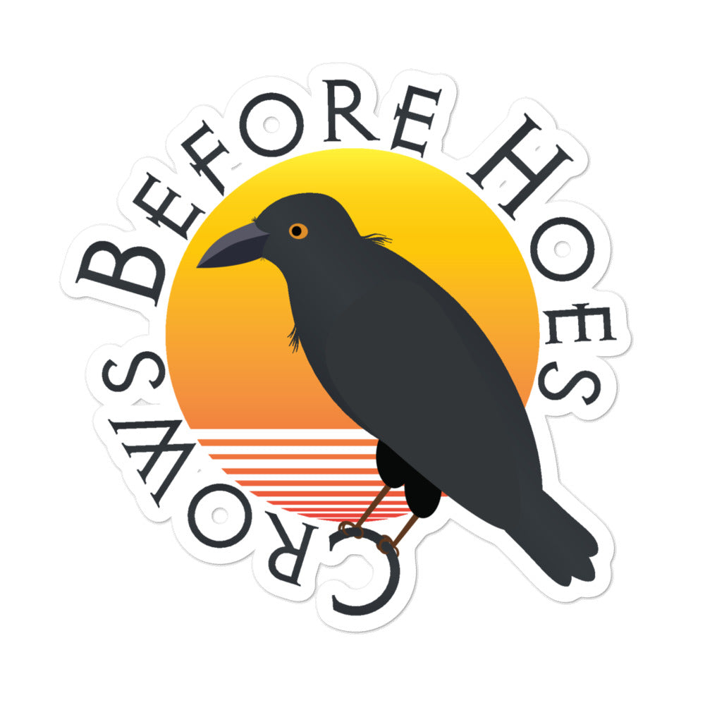 Crows Before Hoes Sticker