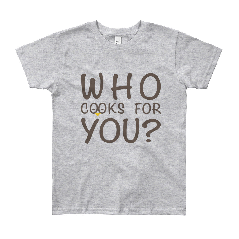 Who Cooks for You?