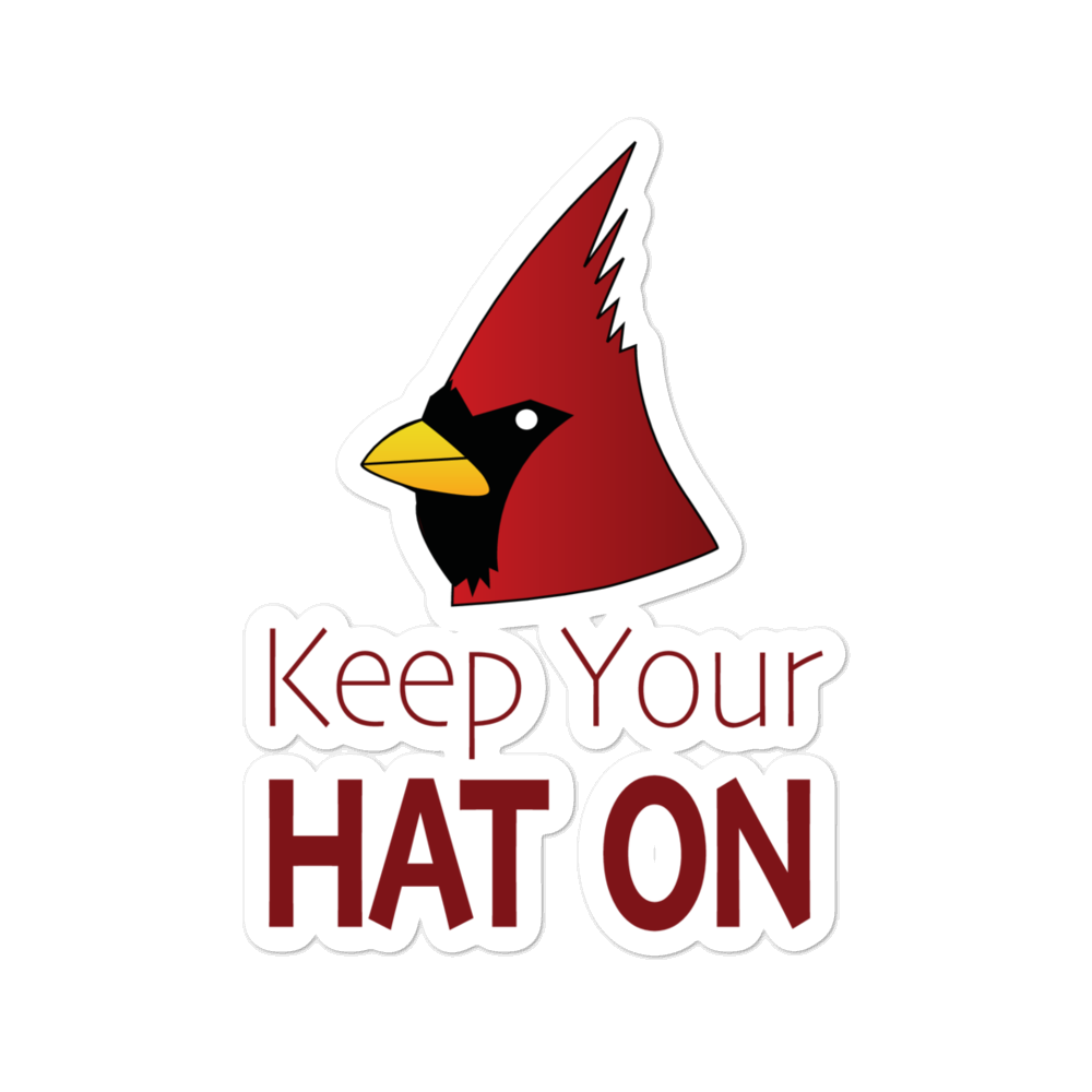 Keep Your Hat On Sticker