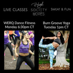 High Society Moves dance fitness yoga workout