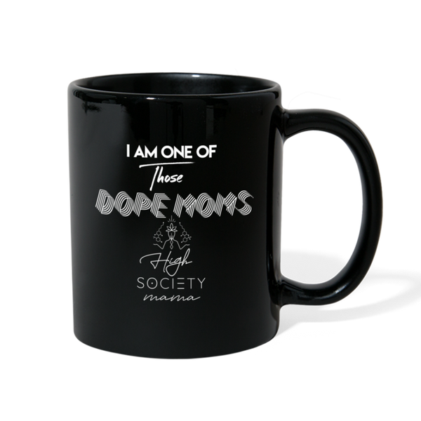 High Society Mama Smoke Weed / Dope Mom Mug - black