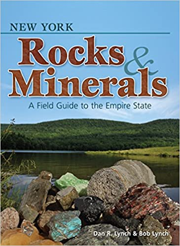 Sunny Mountain Prospectors - New York Rocks & Minerals: A Field Guide to the Empire State (Rocks & Minerals Identification Guides) by Dan R. Lynch & Bob Lynch - Sunny Mountain Prospectors