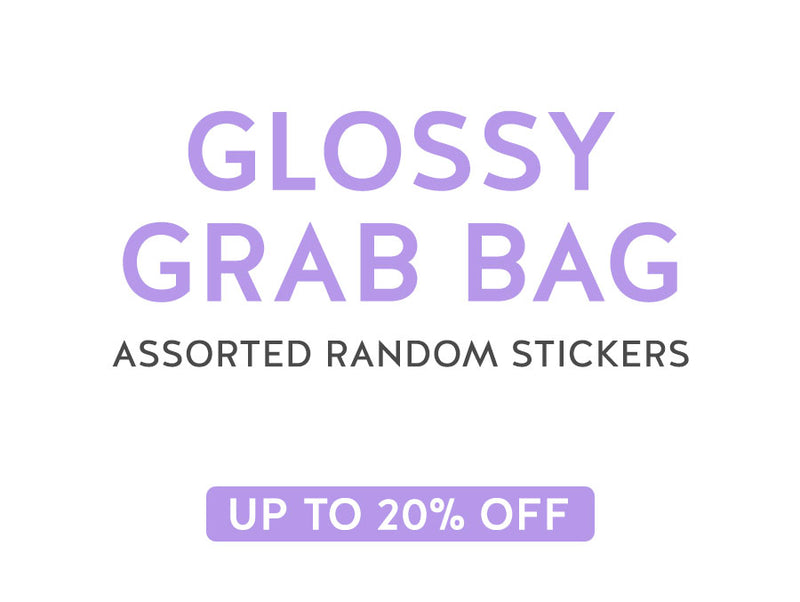 GLOSSY Stickers Grab Bag
