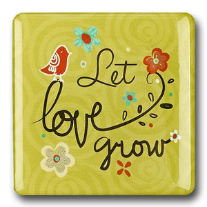"""Let Love Grow"" Refrigerator Magnet"