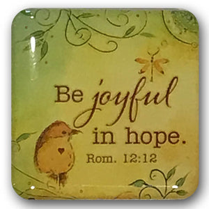 "Romans 12:12  Refrigerator Magnet ""Be Joyful in Hope"""