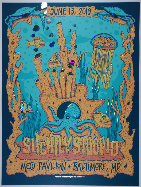 Slightly Stoopid Baltimore June 13, 2019. Rainbow Lava Foil