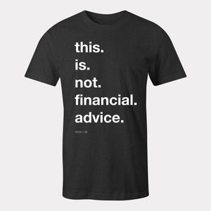 not financial advice t-shirt