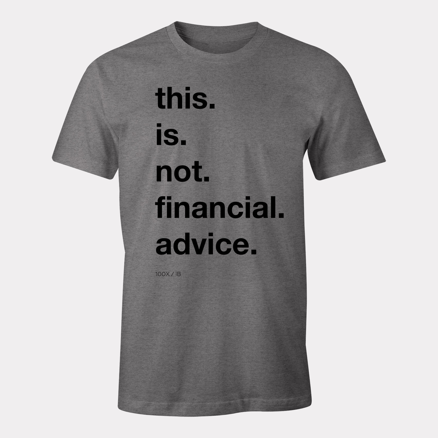 not financial advice shirt