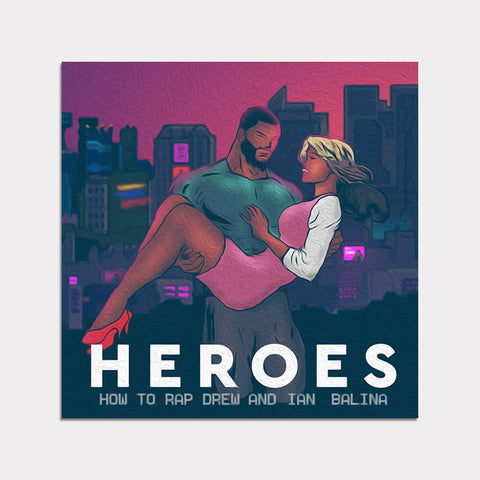 Heroes (feat. Diego 100X) - Single