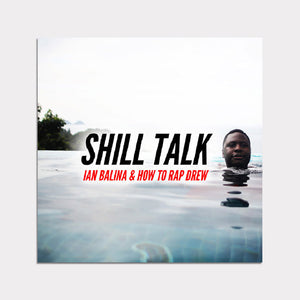 Shill Talk - Single