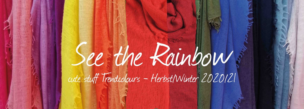 cute stuff - see the rainbow - Kollektion und Trendfarben HerbstWinter 2020