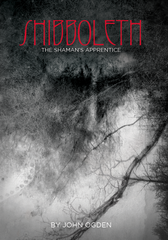 Shibboleth – The Shaman's Apprentice.
