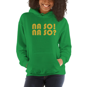 Na So Unisex Hooded Sweatshirt +Colors - Efizy Tees