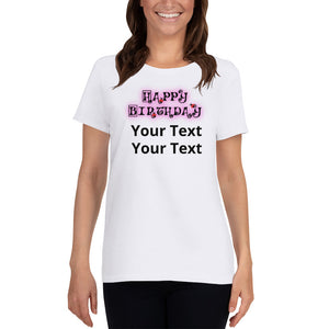 Customizable Birthday Women's short sleeve t-shirt +Colors - Efizy Tees