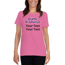 Load image into Gallery viewer, Customizable Birthday Women's short sleeve t-shirt +Colors - Efizy Tees