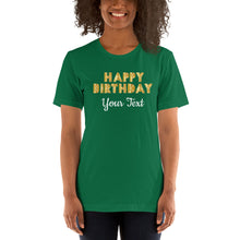 Load image into Gallery viewer, Happy Birthday Short-Sleeve Unisex T-Shirt with back text option +Colors - Efizy Tees