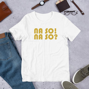 Na So Short-Sleeve Unisex T-Shirt +Colors - Efizy Tees