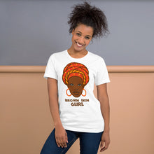 Load image into Gallery viewer, Brown Skin Gurl Short-Sleeve Unisex T-Shirt - Efizy Tees
