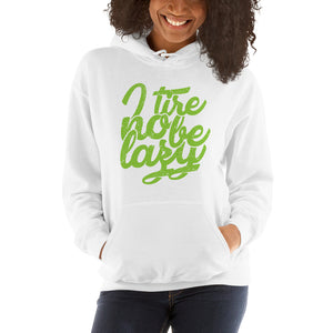 I Tire no Be Lazy Unisex Hooded Sweatshirt +Colors - Efizy Tees