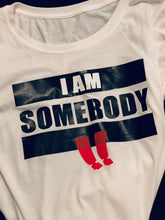 Load image into Gallery viewer, I AM SOMEBODY | T-shirts