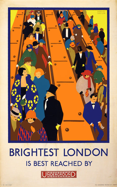 Brightest London is Best Reached by Underground / Horace Taylor.