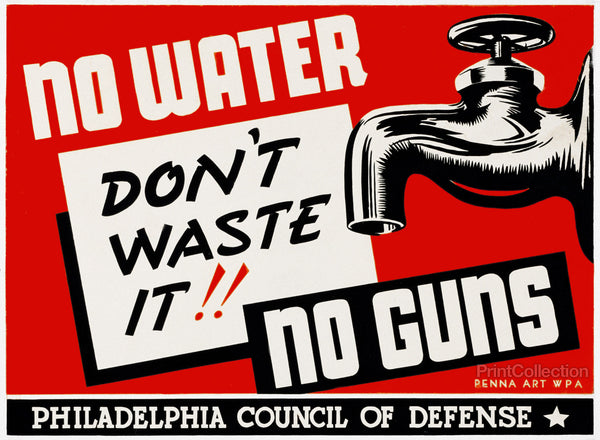 No water - no guns Don't waste it!!
