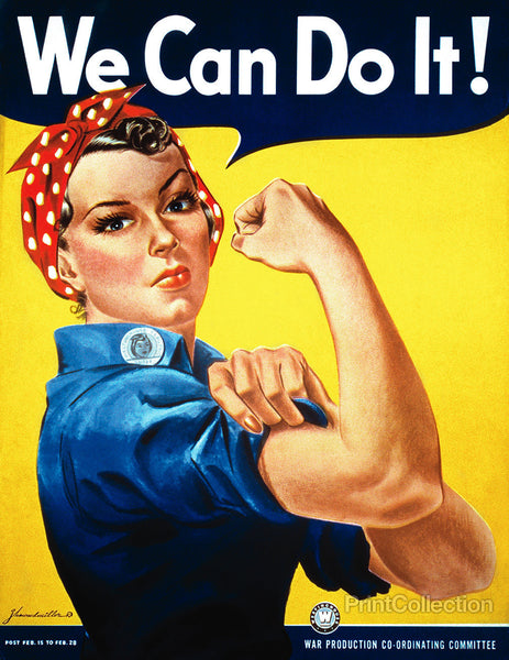 """We Can Do It"" Rosie the Riveter"