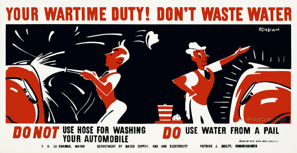 Your Wartime Duty! Don't Waste Water